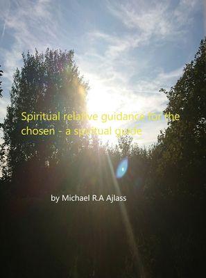 Spiritual relative guidance for the chosen