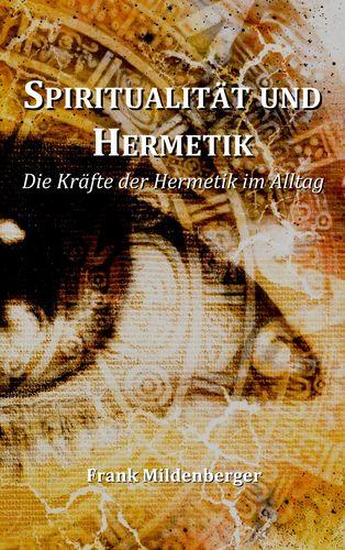 Spiritualität und Hermetik