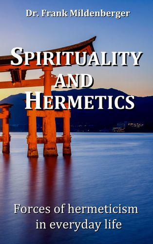 Spirituality and Hermetics