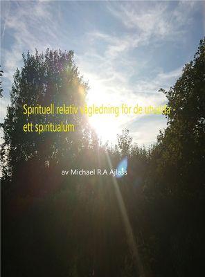 Spirituell relativ vägledning för de utvalda