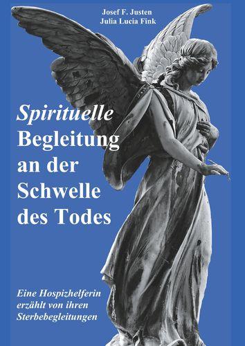 Spirituelle Begleitung an der Schwelle des Todes