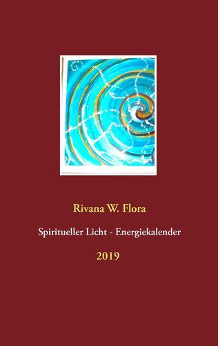 Spiritueller Licht-Energiekalender 2019
