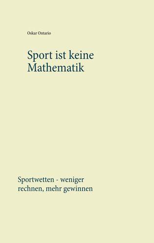 Sport ist keine Mathematik
