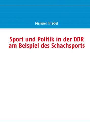 Sport und Politik in der DDR am Beispiel des Schachsports