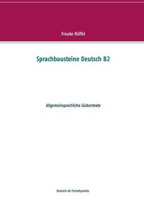 Sprachbausteine Deutsch B2