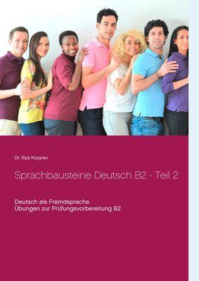 Sprachbausteine Deutsch B2 - Teil 2