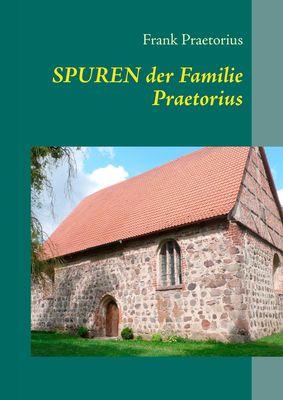 Spuren der Familie Praetorius