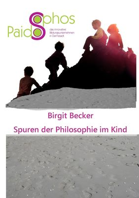 Spuren der Philosophie im Kind