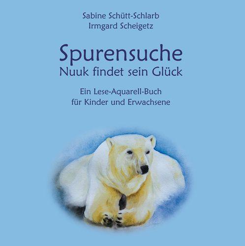 Spurensuche - Nuuk findet sein Glück
