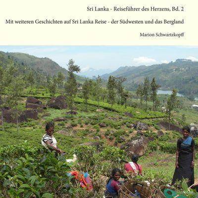 Sri Lanka - Reiseführer des Herzens, Bd.2
