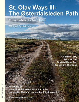 St. Olav Ways III- The Østerdalsleden Path