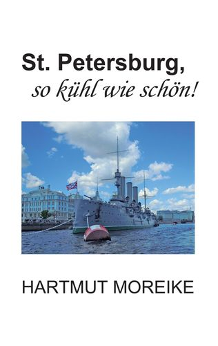 St. Petersburg, so kühl wie schön!