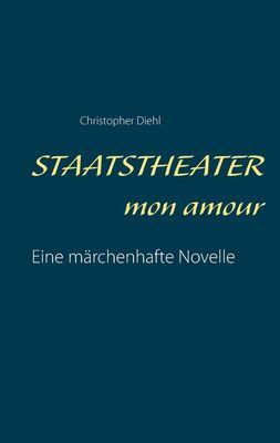 Staatstheater mon amour