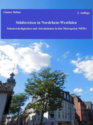 Städtereisen in Nordrhein-Westfalen