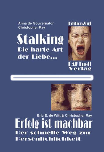 Stalking - die harte Art der Liebe