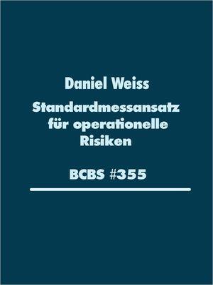 Standardmessansatz (SMA) für operationelle Risiken (BCBS #355)