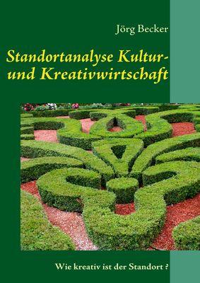 Standortanalyse Kultur- und Kreativwirtschaft
