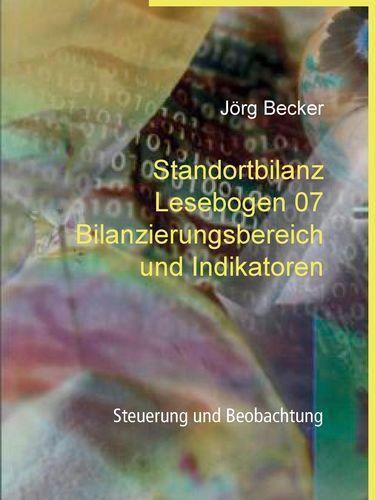 Standortbilanz Lesebogen 07 Bilanzierungsbereich und Indikatoren