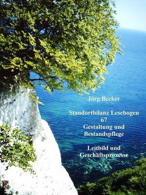 Standortbilanz Lesebogen 67 Gestaltung und Bestandspflege