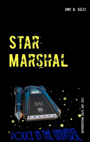 Star Marshal - Police in the Universe