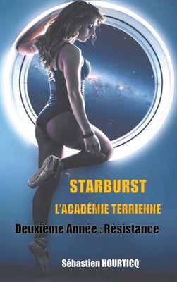 Starburst, L'Académie Terrienne