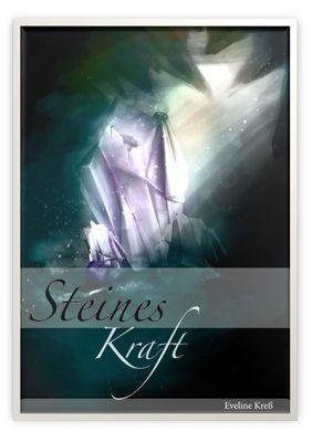 Steines Kraft