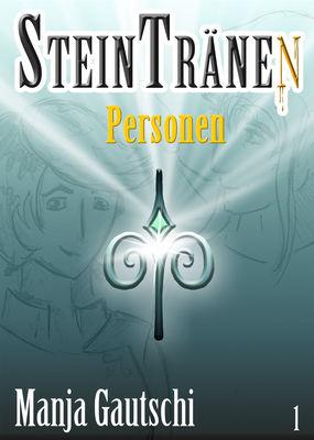 Steintränen - Personen