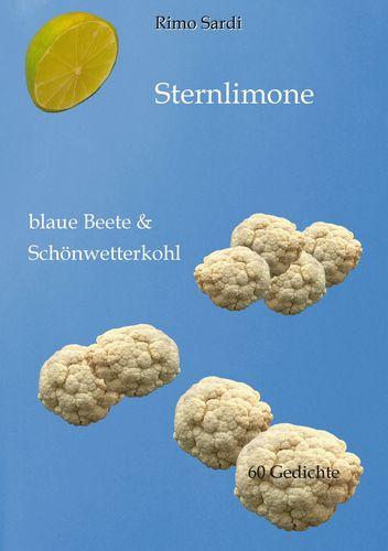 Sternlimone, blaue Beete & Schönwetterkohl