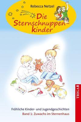 Sternschnuppenkinder Band 1