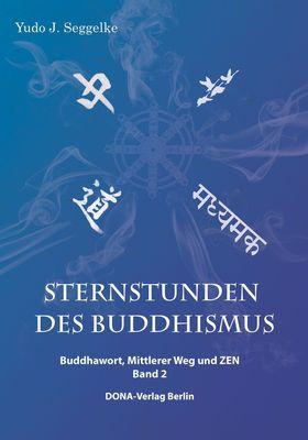 Sternstunden des Buddhismus   Band 2