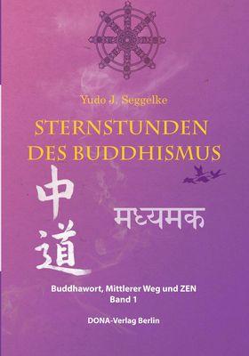 Sternstunden des Buddhismus  Band 1