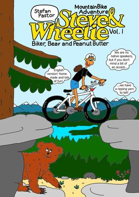 Steve & Wheelie – Mountain Bike Adventure