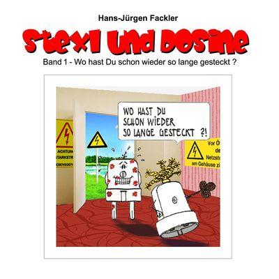 Stexl und Dosine