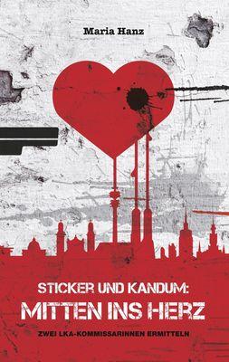 Sticker und Kandum: Mitten ins Herz