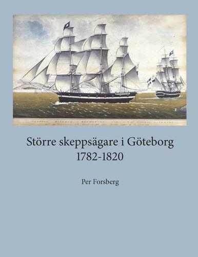 Större skeppsägare i Göteborg 1782-1820