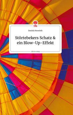 Störtebekers Schatz und ein Blow-Up-Effekt. Life is a Story - story.one