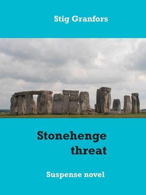 Stonehenge threat