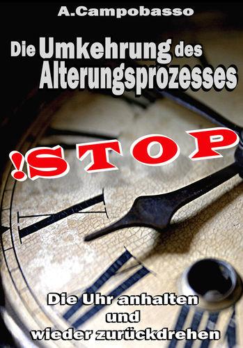 STOP - Die Umkehrung des Alterungsprozesses