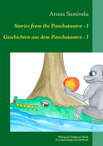Stories from the Panchatantra - I Geschichten aus dem Panchatantra - I