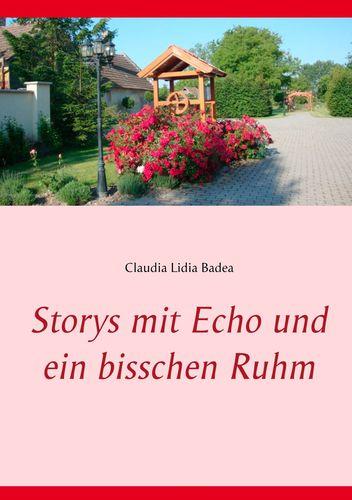 Storys mit Echo und ein bisschen Ruhm