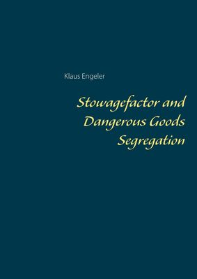 Stowagefactor and Dangerous Goods Segregation