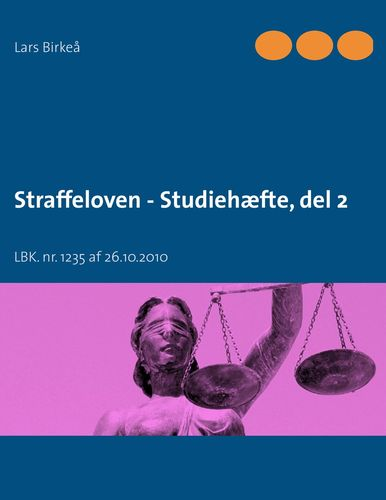 Straffeloven - Studiehæfte, del 2