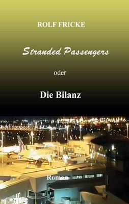 Stranded Passengers oder Die Bilanz