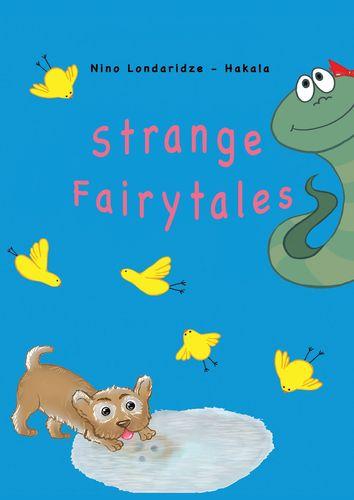 Strange Fairytales