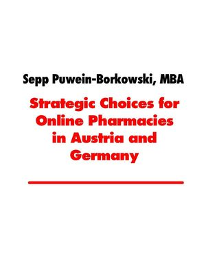 Strategic Choices for Online Pharmacies in Austria and Germany