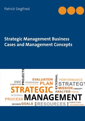 Strategic Management Business Cases and Management Concepts