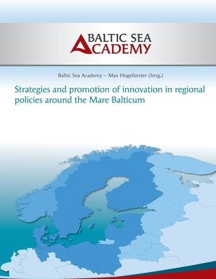 Strategies and Promotion of Innovation in Regional Policies around the Mare Balticum
