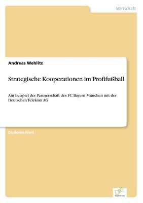 Strategische Kooperationen im Profifußball