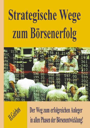 Strategische Wege zum Börsenerfolg
