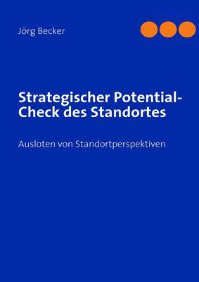 Strategischer Potential-Check des Standortes